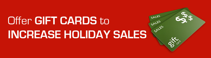 Offer Gift Cards To Increase Holiday Sales